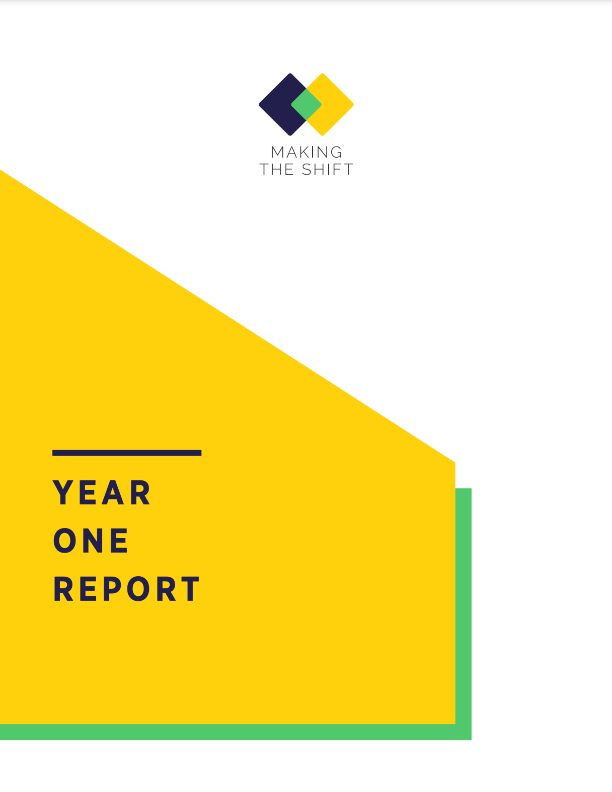 Making the Shift Year One Report