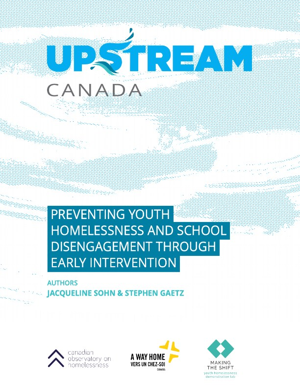 Upstream Canada: Preventing Youth Homelessness and School Disengagement